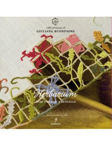 Livre Herbarium, fiori e colori a reticello par Giuliana Buonpadre